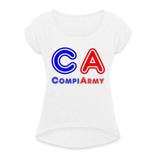 CompiArmy Design | bit.ly/compiarmyyt - Frauen T-Shirt mit gerollten Ärmeln
