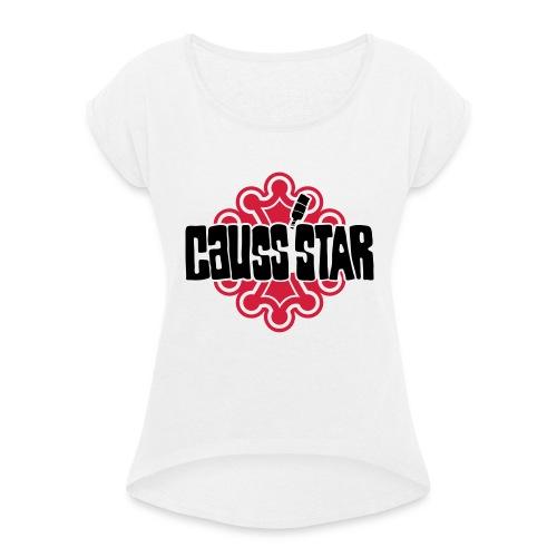 Causs'star - T-shirt à manches retroussées Femme