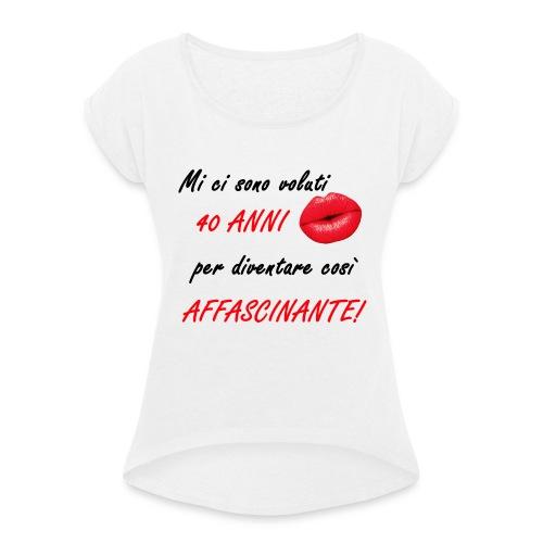 40 ANNI donna - Maglietta da donna con risvolti