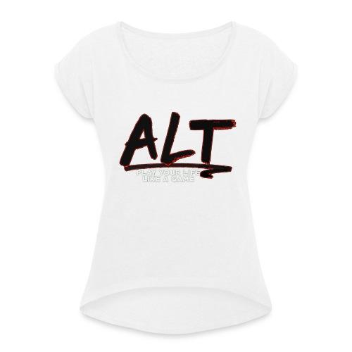 ALT Collection Special RED PLAY YOUR LIFE - T-shirt à manches retroussées Femme