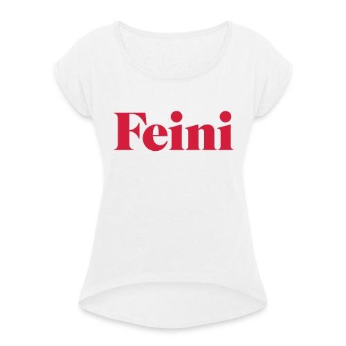 Feini - Frauen T-Shirt mit gerollten Ärmeln