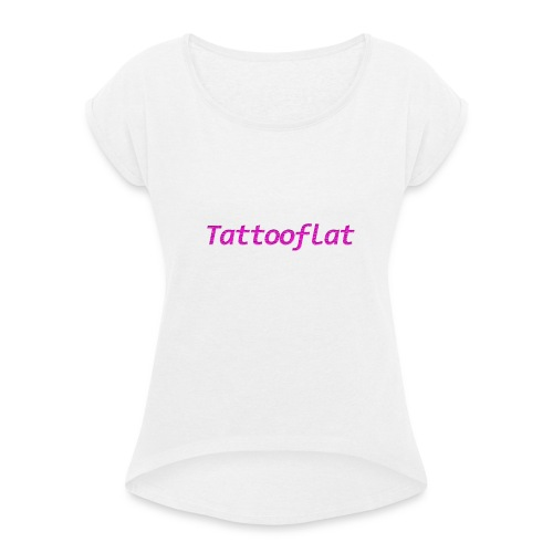 Tattooflat T-shirt - Women's T-Shirt with rolled up sleeves