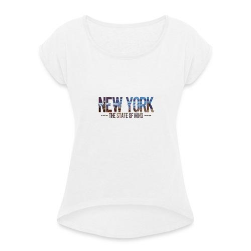 New York - The state of Mind 2 - Frauen T-Shirt mit gerollten Ärmeln