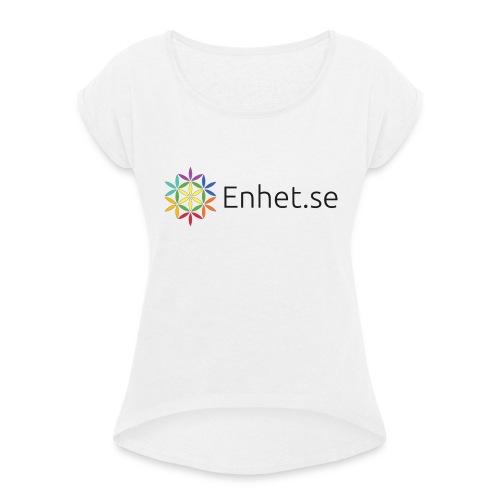 Enhet.se - T-shirt med upprullade ärmar dam