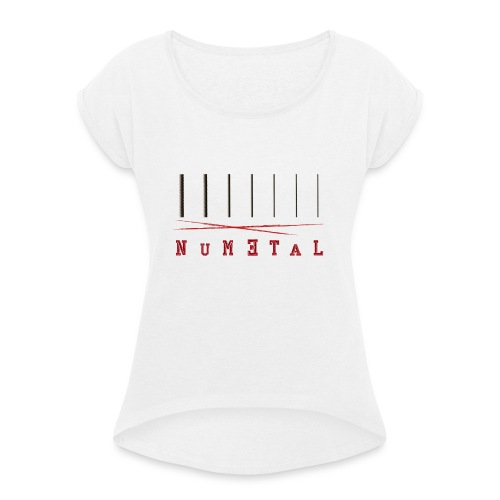 MHR Munkhead Nu Metal - Women's T-Shirt with rolled up sleeves