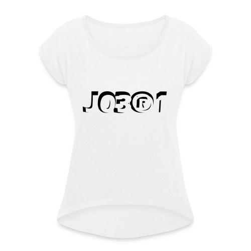 J03®1 - Vrouwen T-shirt met opgerolde mouwen