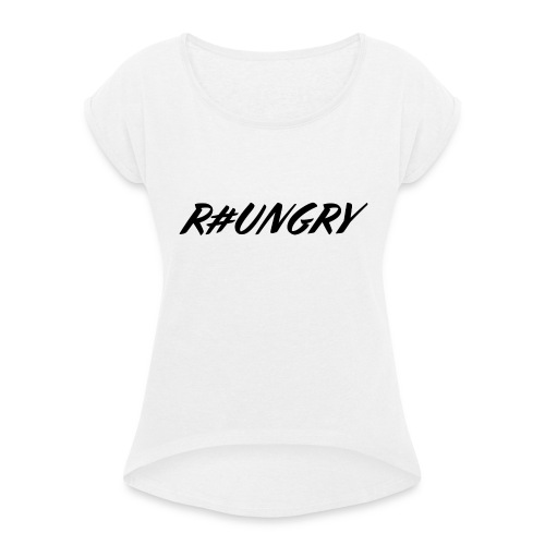 rungryv4 - Women's T-Shirt with rolled up sleeves