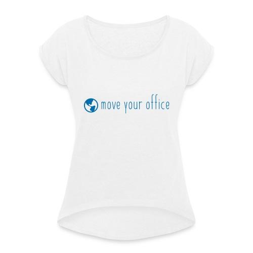 Das offizielle move your office Logo-Shirt - Frauen T-Shirt mit gerollten Ärmeln