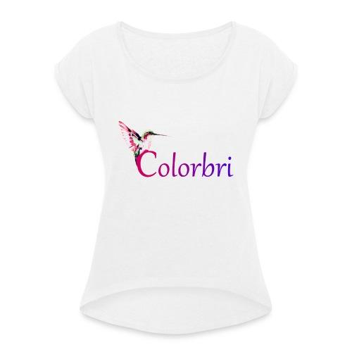 Colorbri - Frauen T-Shirt mit gerollten Ärmeln
