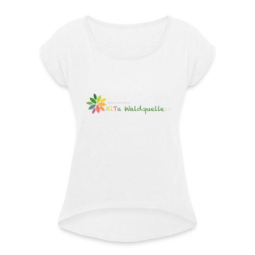 Logo Kita Komplett - Frauen T-Shirt mit gerollten Ärmeln