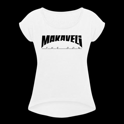 Makaveli the Don - Frauen T-Shirt mit gerollten Ärmeln