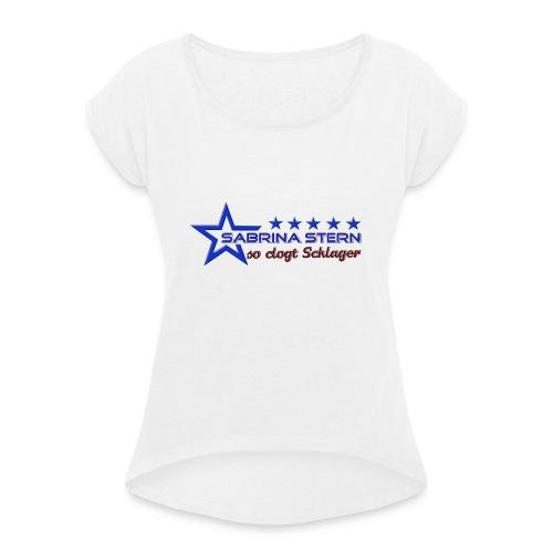 SABRINA STERN LOGO - Frauen T-Shirt mit gerollten Ärmeln