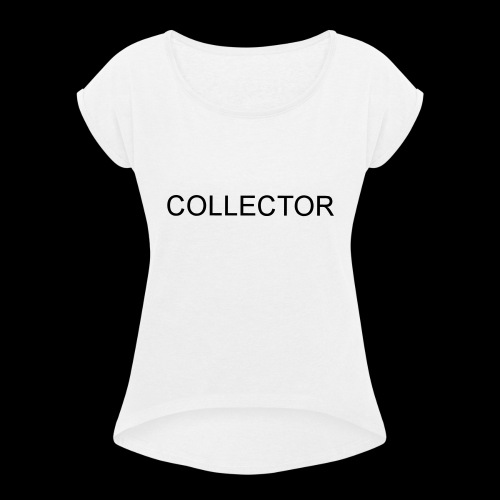 COLLECTOR - Vrouwen T-shirt met opgerolde mouwen