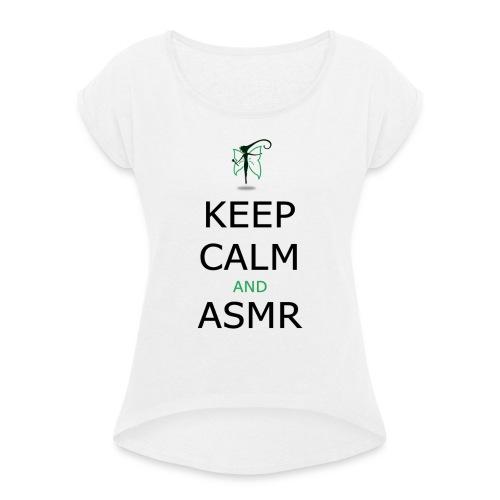 KEEP CALM AND ASMR - Maglietta da donna con risvolti