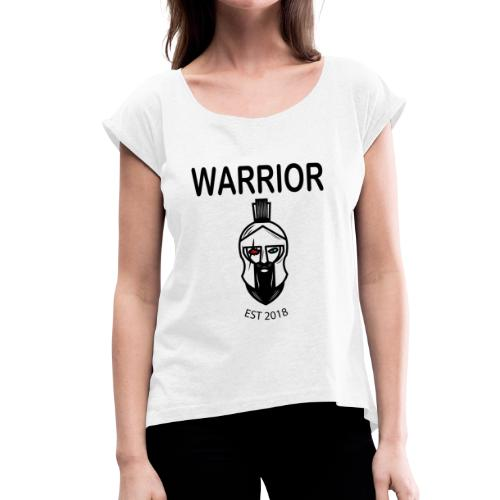 Warrior - Women's T-Shirt with rolled up sleeves