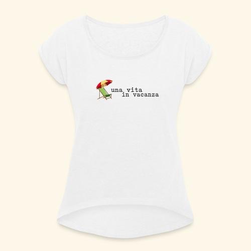 Vita in Vacanza - Maglietta da donna con risvolti