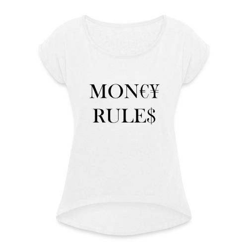 Money Rules - T-shirt à manches retroussées Femme