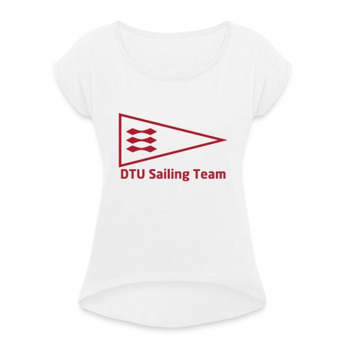DTU Sailing Team Official Workout Weare - Women's T-Shirt with rolled up sleeves