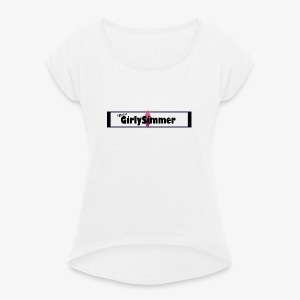 OfficialGirlySimmer Header Design - Women's T-shirt with rolled up sleeves