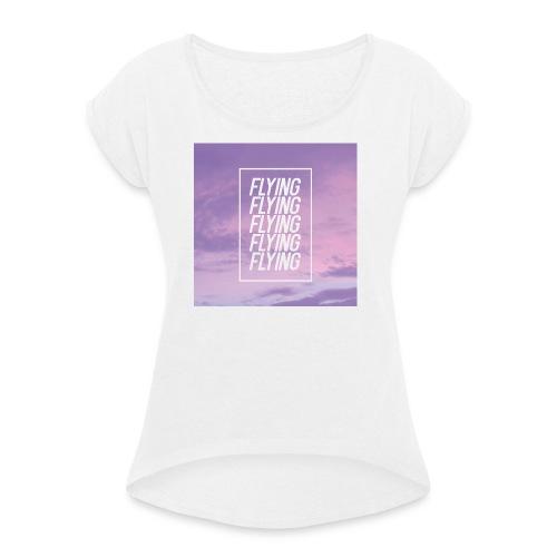 Flying - T-shirt à manches retroussées Femme