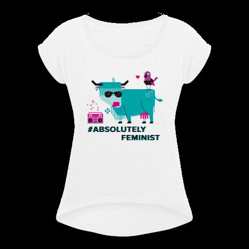 Absolutely Feminist (f) - Frauen T-Shirt mit gerollten Ärmeln