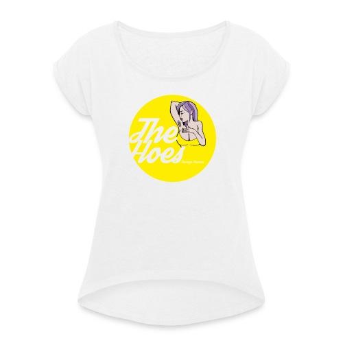 The Hoes Teenage Dreams Yellow - Frauen T-Shirt mit gerollten Ärmeln