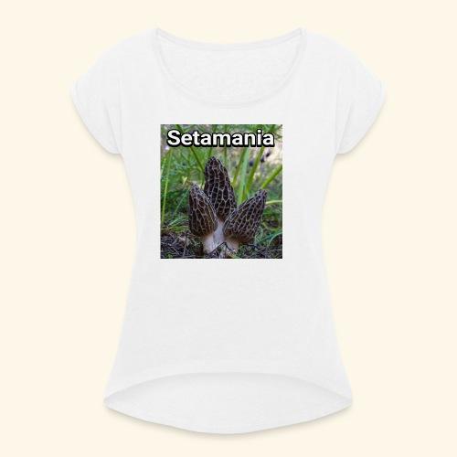 Colmenillas setamania - Camiseta con manga enrollada mujer