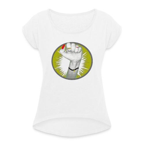 Girl Power! Hell - Frauen T-Shirt mit gerollten Ärmeln