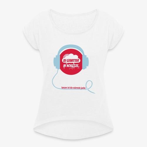 DJ Gewitter Basic 2.0 - Frauen T-Shirt mit gerollten Ärmeln