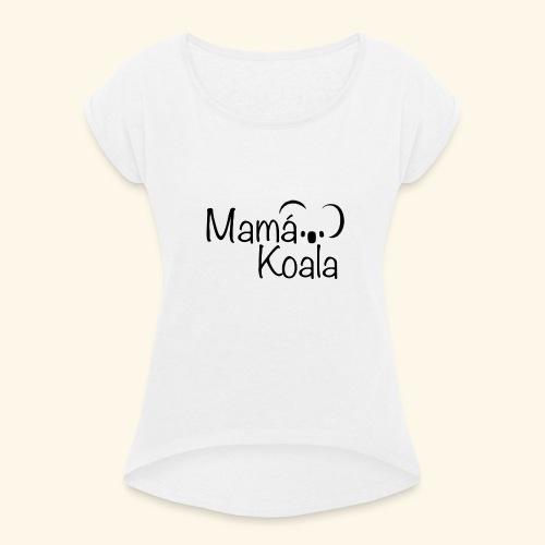 Mamá Koala - Camiseta con manga enrollada mujer