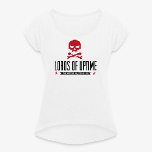 Lords of Uptime black - Frauen T-Shirt mit gerollten Ärmeln