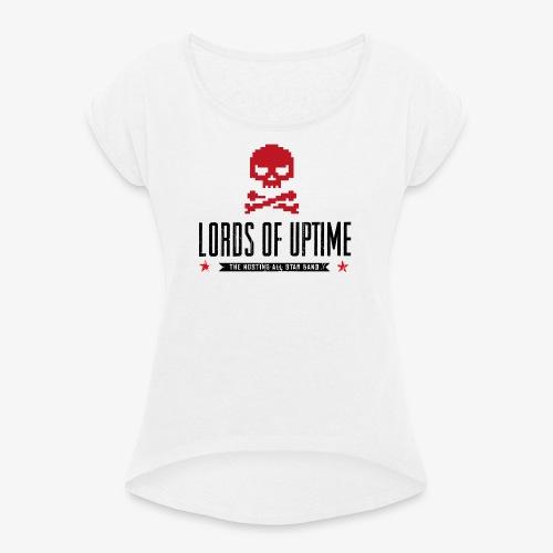 Lords of Uptime black - Frauen T-Shirt mit gerollten Ärmeln