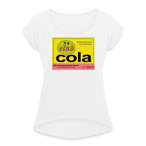 VEB Getränkeproduktion Nauen - Frauen T-Shirt mit gerollten Ärmeln