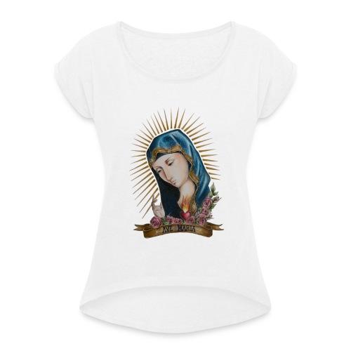 AVE MARIA - Frauen T-Shirt mit gerollten Ärmeln