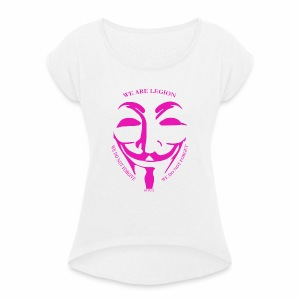 Anonymous pink bitch case - Women's T-shirt with rolled up sleeves