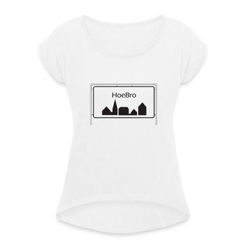 Hoebro - Dame T-shirt med rulleærmer