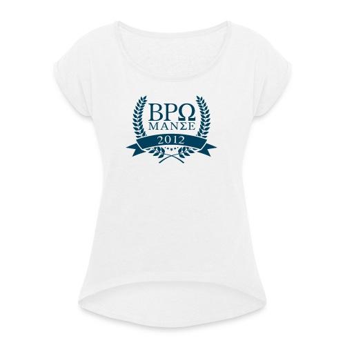 BromanceWG 2012 (Greek) - Frauen T-Shirt mit gerollten Ärmeln