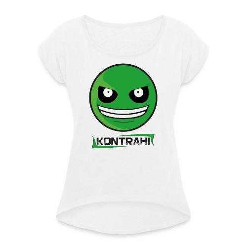 Kontrah Smiley + Schriftzug (weiß) - Frauen T-Shirt mit gerollten Ärmeln
