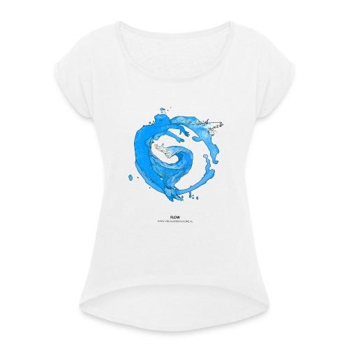FLOW - Vrouwen T-shirt met opgerolde mouwen