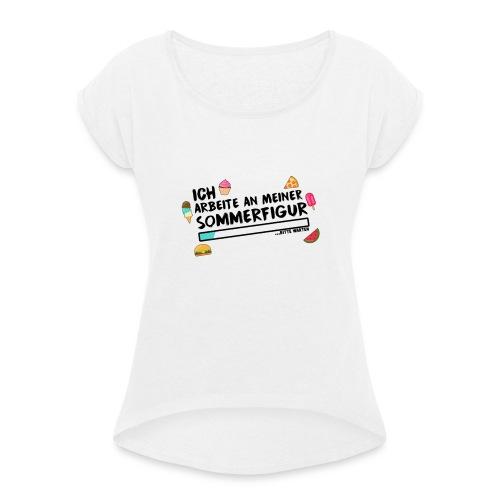 Für die Frauen - Frauen T-Shirt mit gerollten Ärmeln