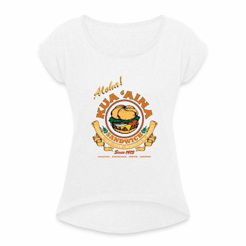 Kua 'Aina Classic - Women's T-Shirt with rolled up sleeves