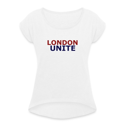 London Unite White T-Shirt - Women's T-shirt with rolled up sleeves