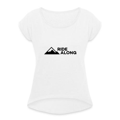 ridealonglogo-png - Vrouwen T-shirt met opgerolde mouwen