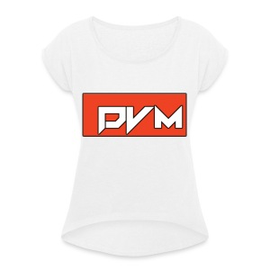 DVM SHIRT! - Women's T-shirt with rolled up sleeves