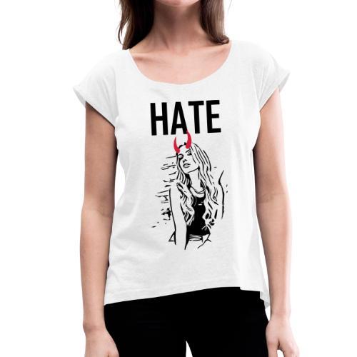 fashion hate devil sexy pin up 2reborn - Frauen T-Shirt mit gerollten Ärmeln