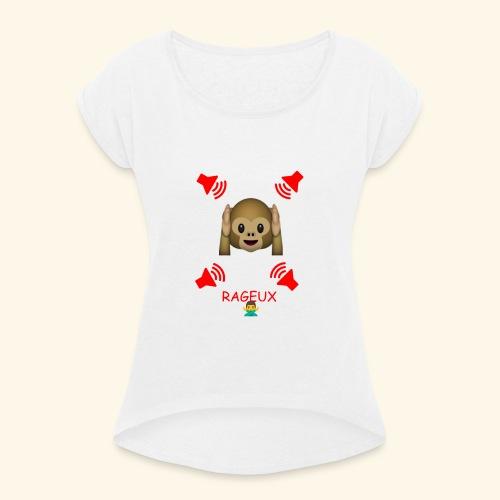 ON ENTEND PAS LES RAJEUX NOUS - T-shirt à manches retroussées Femme