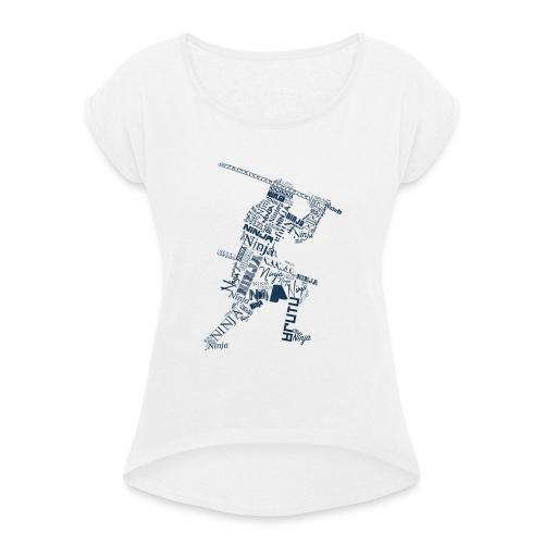 Typo-Ninja-Blue - Frauen T-Shirt mit gerollten Ärmeln