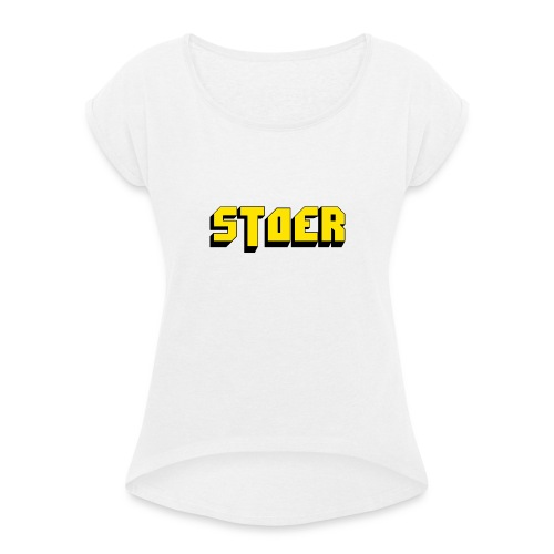 stoer shirt - Vrouwen T-shirt met opgerolde mouwen
