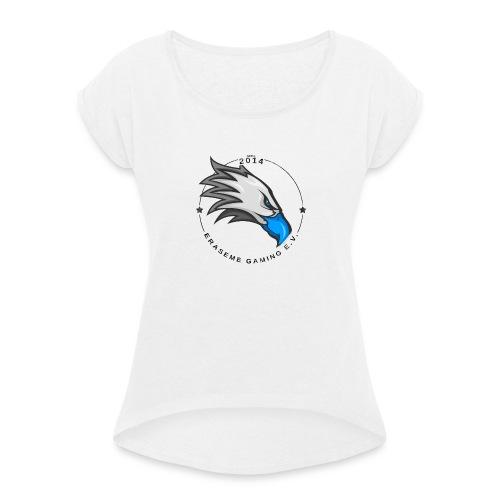 erasemeeeeee - Frauen T-Shirt mit gerollten Ärmeln