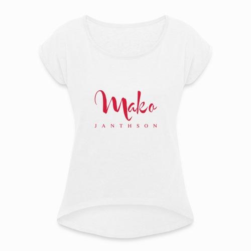 MaKo Janthson ORIGINAL DESIGN R - Frauen T-Shirt mit gerollten Ärmeln